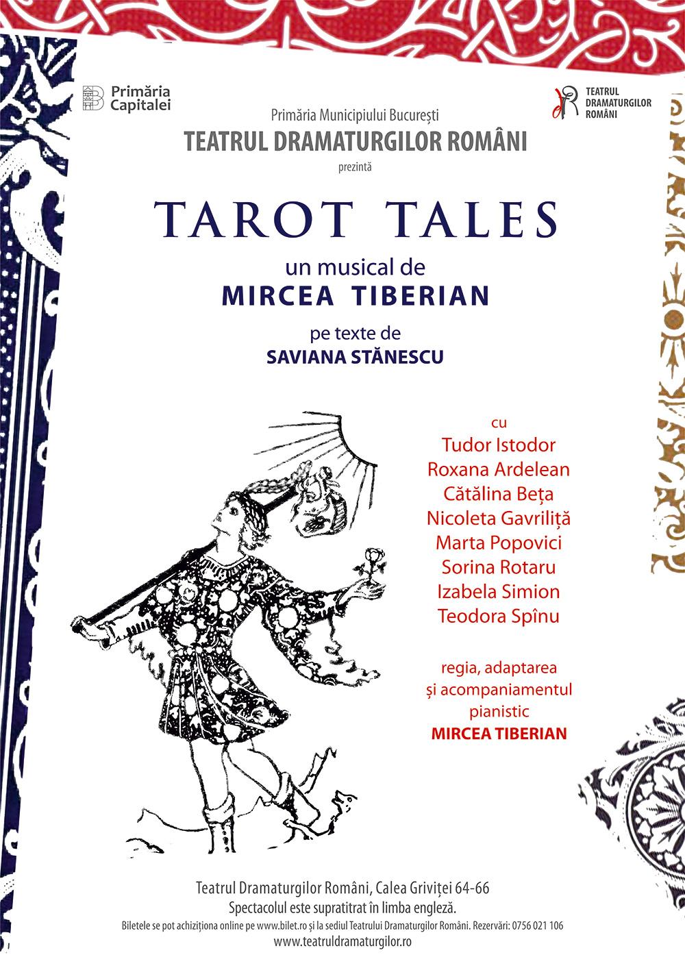 TAROT TALES, un musical de Mircea Tiberian pe texte de Saviana Stănescu