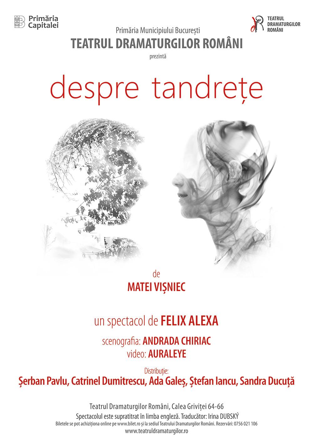 FDRC | DESPRE TANDREȚE de Matei Vișniec, regia Felix Alexa