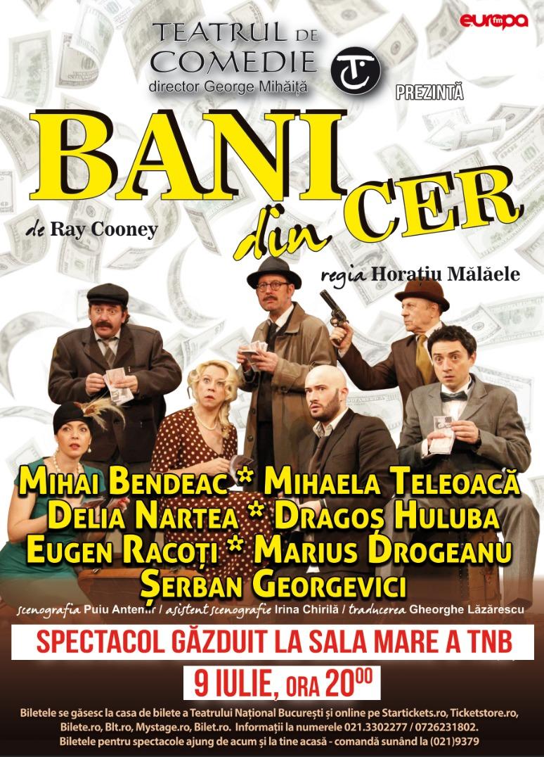 Bani din cer - Teatrul National Bucuresti