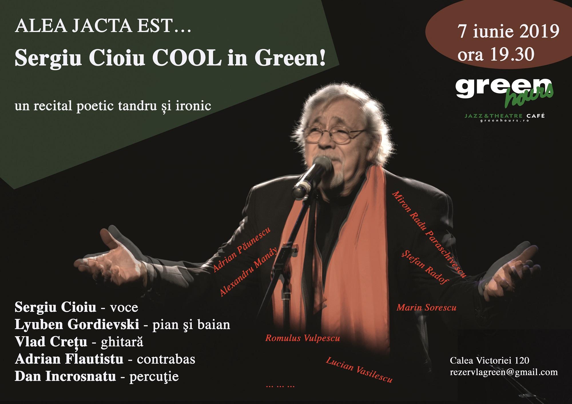 ALEA JACTA EST... & Sergiu Cioiu COOL in Green!