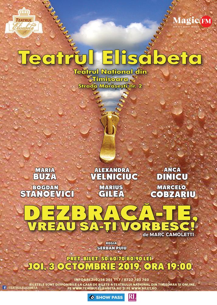 Dezbraca-te, vreau sa-ti vorbesc! - Teatrul National Timisoara - Teatrul Elisabeta